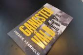 Mer än bara gangstervåld i Kärrholms viktiga bok