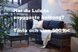Har du Luleås snyggaste balkong – skicka in din bild